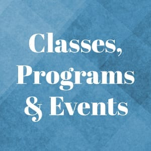 Classes, Programs & Events